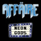 Affäire: 'Neon Gods'