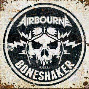 Airbourne – 'Boneshaker' (October 25, 2019)