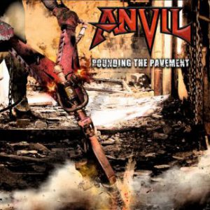 Anvil – 'Pounding The Pavement' (Early 2018)