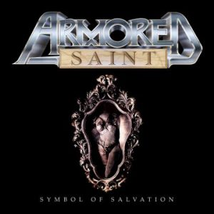 Armored Saint: 'Symbol Of Salvation' reissue (May 18, 2018)