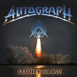 Autograph – 'Get Off Your Ass' (October 6, 2017)
