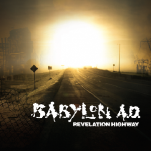 Babylon A.D. – 'Revelation Highway' (November 10, 2017)