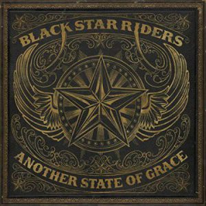 Black Star Riders – 'Another State of Grace' (Sept. 6, 2019)