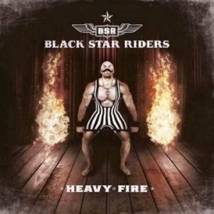 Black Star Riders – 'Heavy Fire' (February 3, 2017)