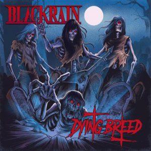 BlackRain – 'Dying Breed' (September 13, 2019)