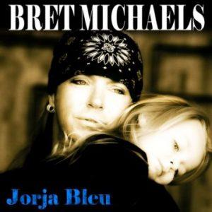"Bret Michaels to release new solo single ""Jorga Bleu"" on April 7th"