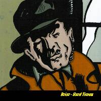 Briar Hard Times original CD cover