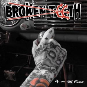 Broken Teeth – '4 On The Floor' (April 21, 2017)