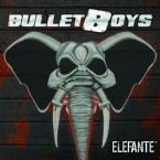 Bulletboys: 'Elefante'