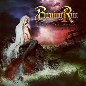 Burning Rain – 'Face The Music' (March 1, 2019)