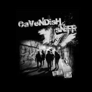 Cavendish Sniff: 'Between Lines'
