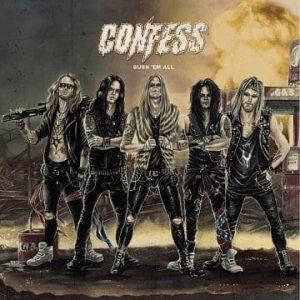 Confess: 'Burn 'Em All' (February 28, 2020)