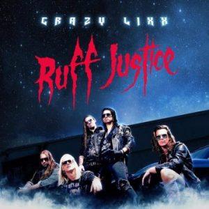 Crazy Lixx – 'Ruff Justice' (April 21, 2017)