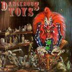Dangerous Toys: 'Dangerous Toys'
