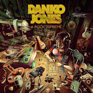 Danko Jones – 'A Rock Supreme' (April 26, 2019)