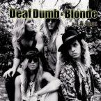 Deaf Dumb & Blonde: 'L.A. Days'