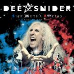 Dee Snider: 'Sick Mutha F**kers Live In The USA'