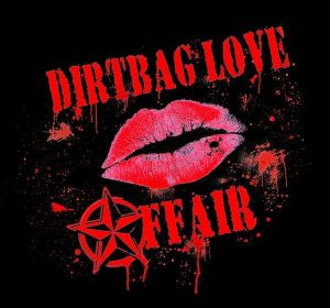 Dirtbag Love Affair photo