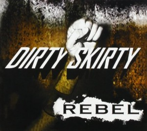 Dirty Skirty Rebel