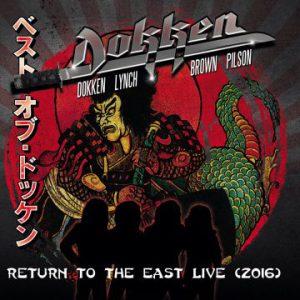 Dokken – 'Return To The East Live (2016)' (April 20, 2018)