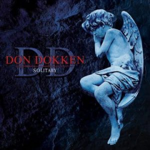 Don Dokken's solo album 'Solitary' getting reissued with three bonus tracks including Celine Dion cover