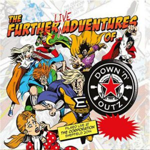 Down 'n' Outz – 'The Further Live Adventures Of…' (December 1, 2017)