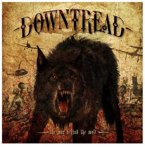 Downtread The War Behind the Wolf