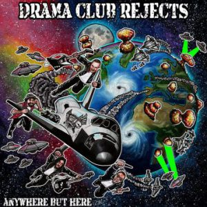 Drama Club Rejects: 'Anywhere But Here'