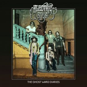 Electric Boys – 'The Ghost Ward Diaries' (November 23, 2018)