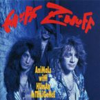 Enuff Z'Nuff: 'Animals With Human Intelligence'