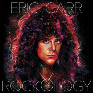 Eric Carr – 'Rockology' on vinyl (December 2019)