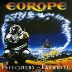 Europe: 'Prisoners In Paradise'