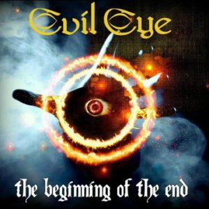 Evil Eye – 'The Beginning Of The End' (end of October 2017)