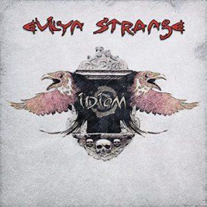 Evilyn Strange – 'Idiom' (June 22, 2017)