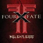 Four By Fate: 'Relentless'