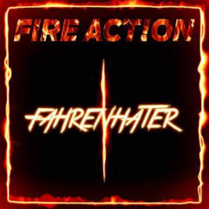 Fire Action: 'Fahrenhater'