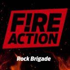 Fire Action: 'Rock Brigade'