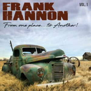 Frank Hannon – 'From One Place… To Another' Vol. 1 (January 26, 2018)