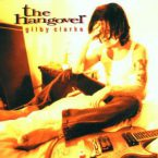 Gilby Clarke: 'The Hangover'