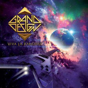 Grand Design – 'Viva La Paradise' (April 20, 2018)