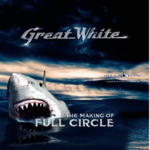 Great White's new upcoming album 'Full Circle' to include 'The Making of Full Circle' DVD