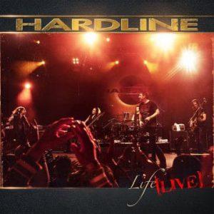 Hardline: 'Life Live' (February 14, 2020)