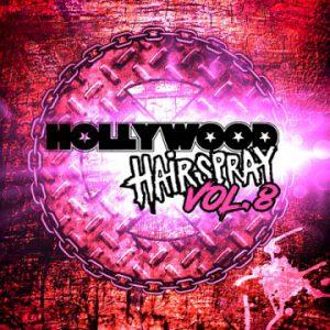 Hollywood Hairspray: 'Vol. 8'
