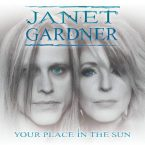 Janet Gardner: 'Your Place In The Sun'