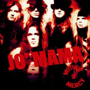 Demon Doll Records release Jo' Mama's 'Mother Of Mercy' album