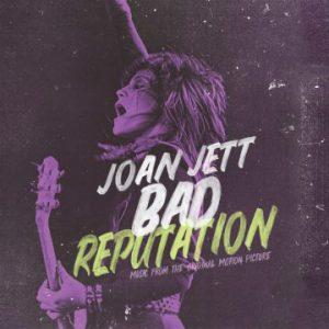 Joan Jett – 'Bad Reputation (Music From Original Motion Picture) (Sept. 28, 2018)