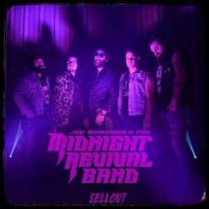 """Joe Mansman and The Midnight Revival Band release video for new single """"Sellout"""""""
