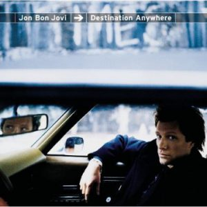 Jon Bon Jovi: 'Destination Anywhere'
