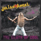 Julian Angel: 'The Death Of Cool'