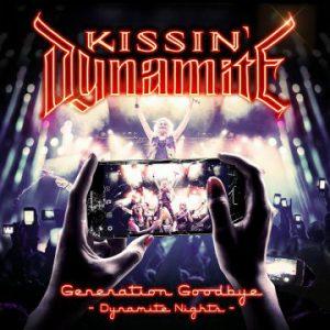 "Kissin' Dynamite – 'Generation Goodbye ""Dynamite Nights""' (July 14, 2017)"